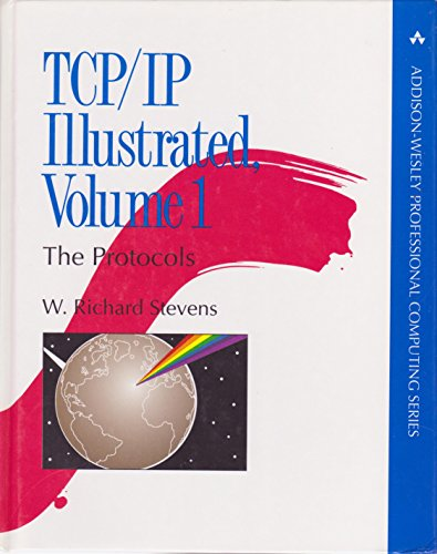 9780201633467: TCP/IP Illustrated, Vol. 1: The Protocols (Addison-Wesley Professional Computing Series)