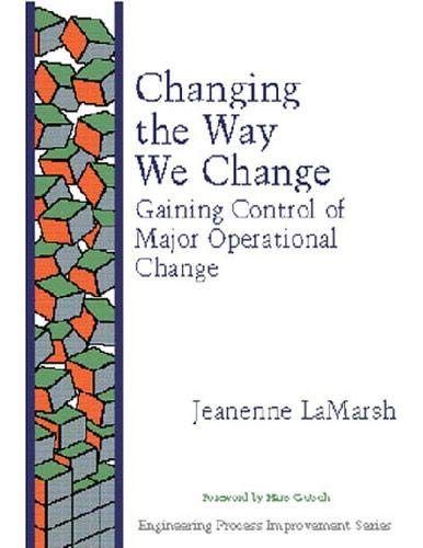 9780201633641: Changing the Way We Change