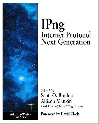9780201633955: IPNG: Internet Protocol Next Generation: Internet Protocol Next Generation: Future Direction of the Internet Protocol (Addison-Wesley Ipng Series)