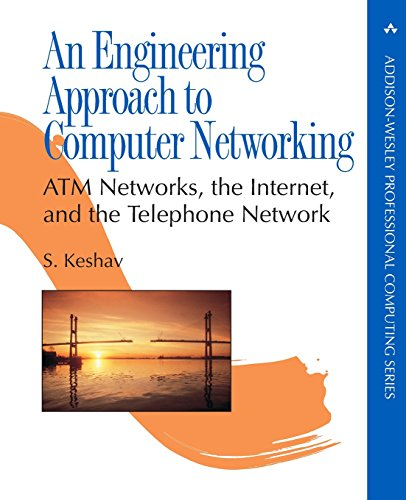 9780201634426: Engineering Approach to Computer Networking, An: ATM Networks, the Internet and the Telephone Network (Professional Computing Series)