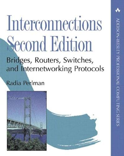 9780201634488: Interconnections: Bridges, Routers, Switches, and Internetworking Protocols: Bridges and Routers (APC)