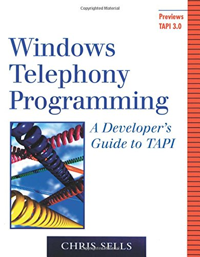 9780201634501: Windows Telephony Programming: A Developer's Guide to TAPI (Addison-Wesley Advanced Windows Series)