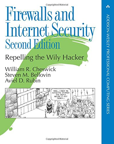 9780201634662: Firewalls and Internet Security: Repelling the Wily Hacker (Addison-Wesley Professional Computing Series)