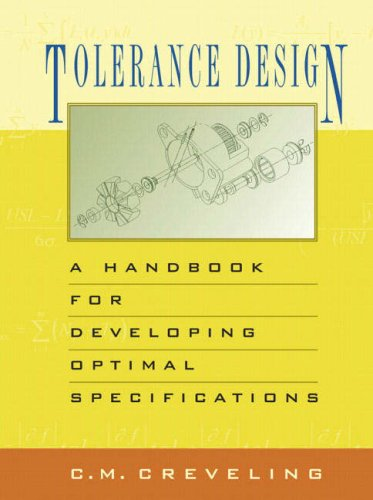 9780201634730: Tolerance Design: A Handbook for Developing Optimal Specifications