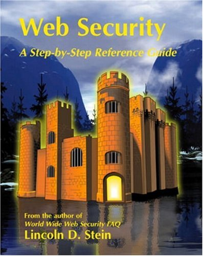 9780201634891: Web Security: A Step-by-Step Reference Guide