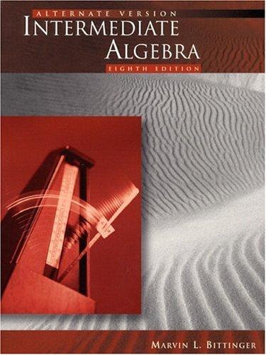 9780201636727: Intermediate Algebra, Alternate Version (8th Edition)