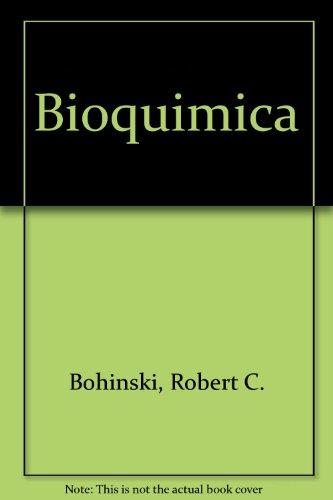 9780201640175: Bioquimica
