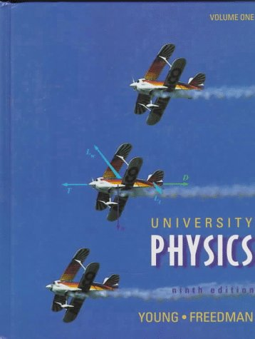 University Physics (Addison-Wesley Series in Physics) (0201640457) by Hugh D. Young; Roger A. Freedman; T. R. Sandin; A. Lewis Ford