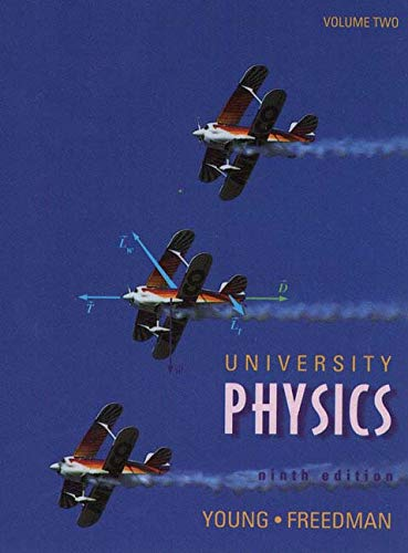 9780201640465: University Physics, Vol. II (9th Edition) (Addison-Wesley Series in Physics)