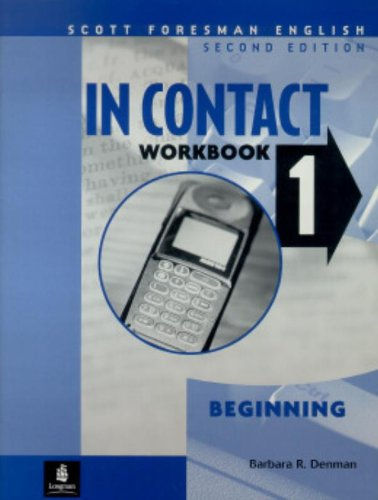 9780201645767: In Contact 1: Beginning: Workbook 1 (Scott Foresman English)