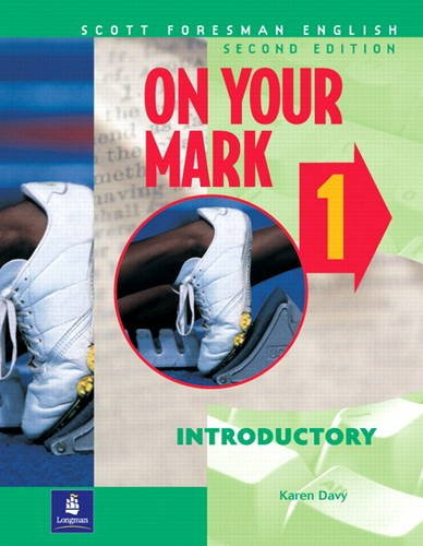 9780201645781: On Your Mark 1, Introductory, Scott Foresman English Workbook