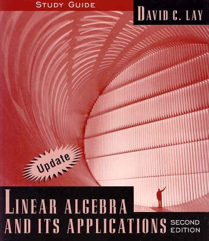 Linear Algebra and Its Applications: Study Guide: Davic C. Lay