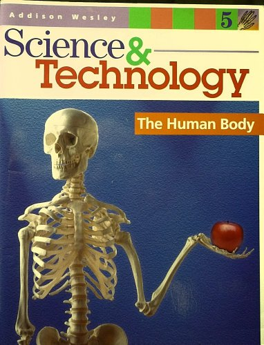 9780201649857: Aw Science and Technology Grade 5 Body Organ System Student Module