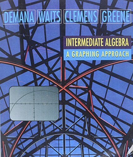 9780201650013: Intermediate Algebra: A Graphing Approach