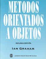 9780201653557: Metodos Orientados a Objetos/ Object Oriented Methods (Spanish Edition)