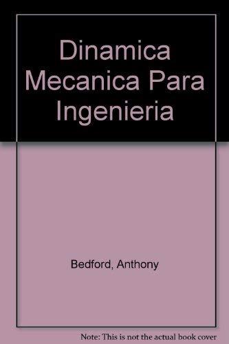 9780201653687: Title: Dinamica Mecanica para ingenieria Spanish Edition
