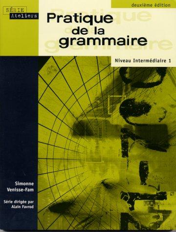 9780201654233: Pratique de la grammaire: Niveau intermédiaire (2nd Edition)