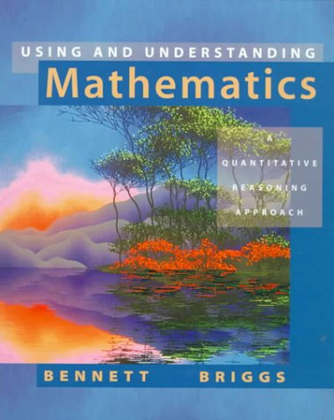 9780201656428: Using and Understanding Mathematics: A Quantitative Reasoning Approach