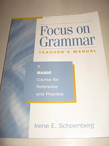 9780201656824: Focus on Grammar: A Basic Course for Reference and Practice (Longman Grammar)