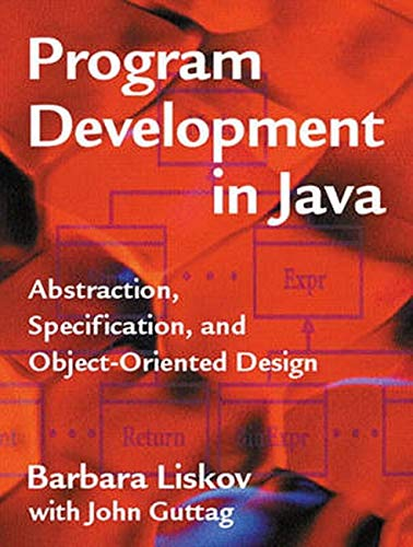 9780201657685: Program Development in Java: Abstraction, Specification, and Object-Oriented Design