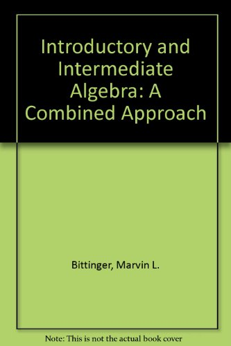 9780201658842: Introductory and Intermediate Algebra: A Combined Approach (3-hole punched)