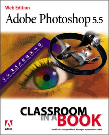 9780201658958: Adobe(R) Photoshop(R) 5.5 Classroom in a Book