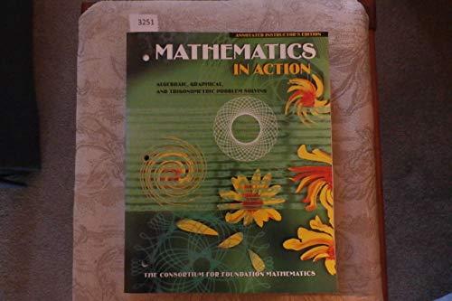 9780201660449: Mathematics in Action: Algebraic, Graphical & Trigonometric Problem Solving