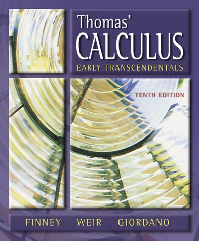 9780201662092: Thomas' Calculus, Early Transcendentals (10th Edition)