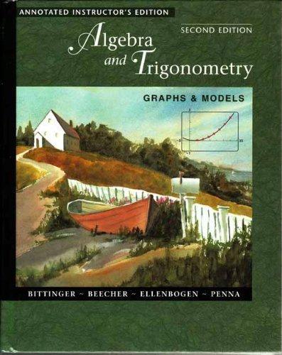 9780201662337: Algebra and Trigonometry Graphs & Models