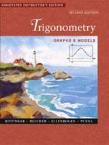 9780201662368: Trigonometry: Graphs & Models, 2nd Edition