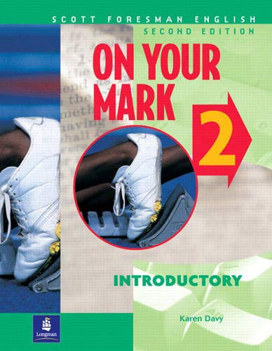 9780201663945: On Your Mark, Book 2: Introductory, Second Edition (Scott Foresman English, Student Book)