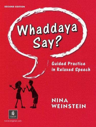 9780201670400: Whaddaya Say? Guided Practice in Relaxed Speech, Second Edition