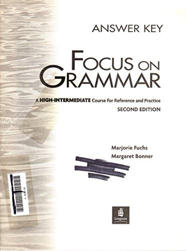 9780201670462: Focus on Grammar: A High-Intermediate Course for Reference and Practice- Answer Key, 2nd Edition