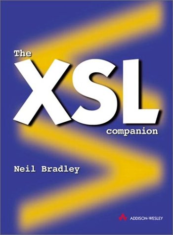 9780201674873: The XSL Companion