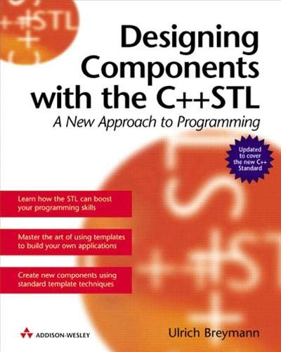 9780201674880: Designing Components with the C++ STL: A New Approach to Programming (Revised Edition)