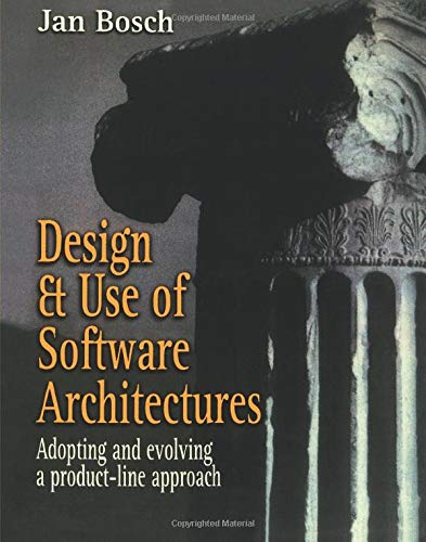 9780201674941: Design and Use of Software Architectures: Adopting and Evolving a Product-Line Approach