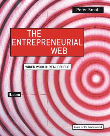 9780201674965: The Entrepreneurial Web
