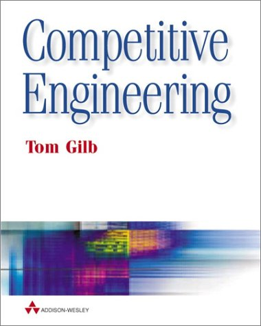 9780201674989: Competitive Engineering: A Handbook for Systems and Software Engineering Management Using Planguage: Controlling Complexity, Communicating Clearly, Challenging Creativity