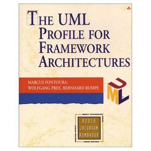 9780201675184: The UML Profile for Framework Architectures