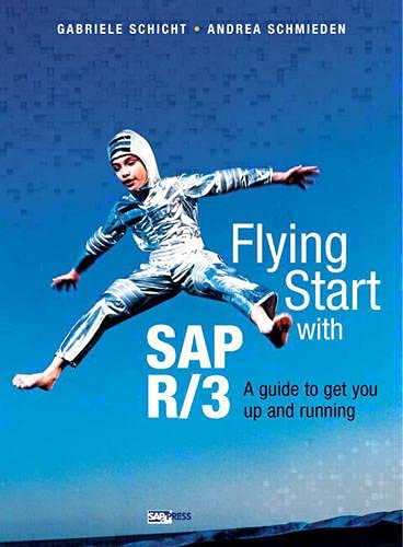 9780201675290: Flying Start SAP R/3: A Guide to Get You Up and Running