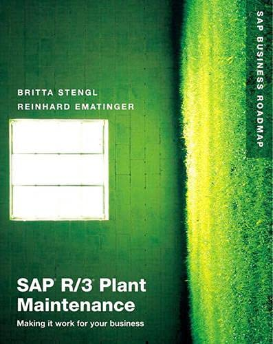 9780201675320: SAP R/3 Plant Maintenance: Making it work for your business