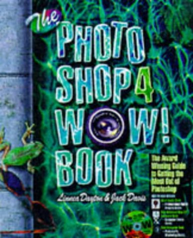 9780201688566: The Photoshop Four Wow Book Macintosh Edition: Mac Edition (Wow Books)