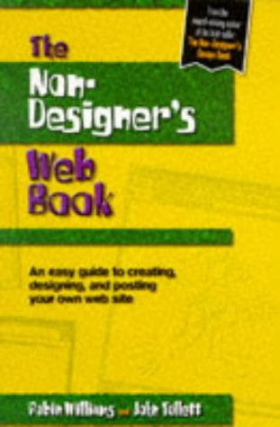 9780201688597: The Non-Designer's Web Book: An Easy Guide to Creating, Designing, and Posting Your Own Web Site