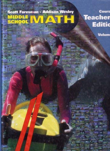 9780201690361: Middle School Math Teacher S Edition Course 1 Volume 2 Couse 1 Volume 2