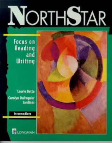 9780201694222: Northstar: Focus on Reading and Writing : Intermediate