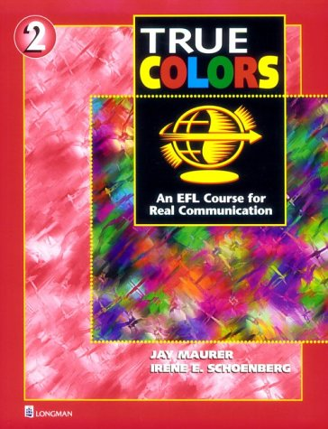 9780201695151: True Colors 2: An EFL Course for Real Communication (Student Book)