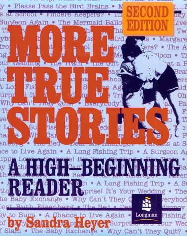 9780201695168: More True Stories: A High Beginning Reader
