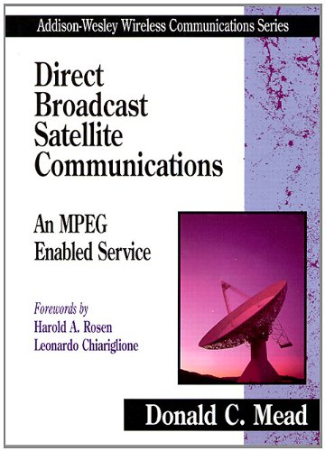 9780201695823: Direct Broadcast Satellite Communications: An Mpeg Enabled Service