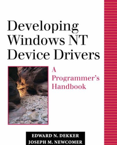 9780201695908: Developing Windows Nt Device Drivers: A Programmer's Handbook