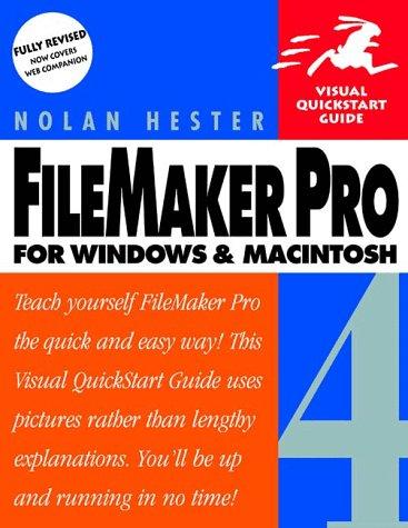 9780201696646: Filemaker Pro 4 for Windows & Macintosh (Visual QuickStart Guide)